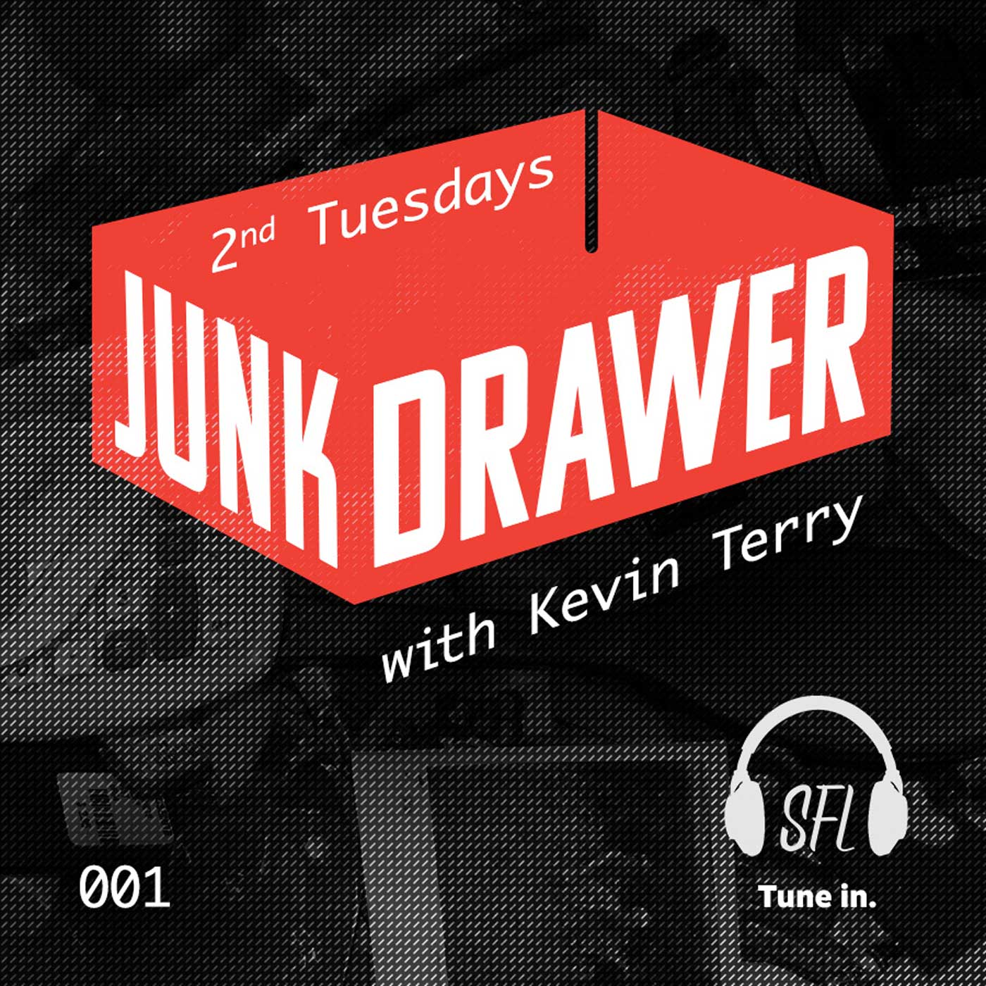 Junk Drawer - Episode 001