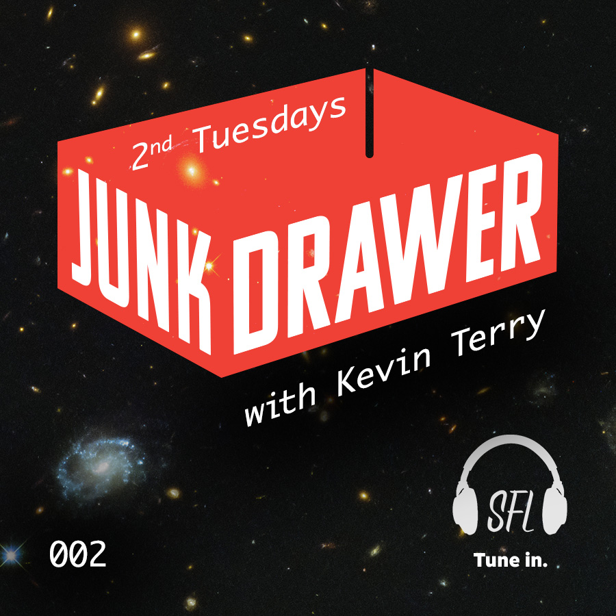 Junk Drawer - Episode 002