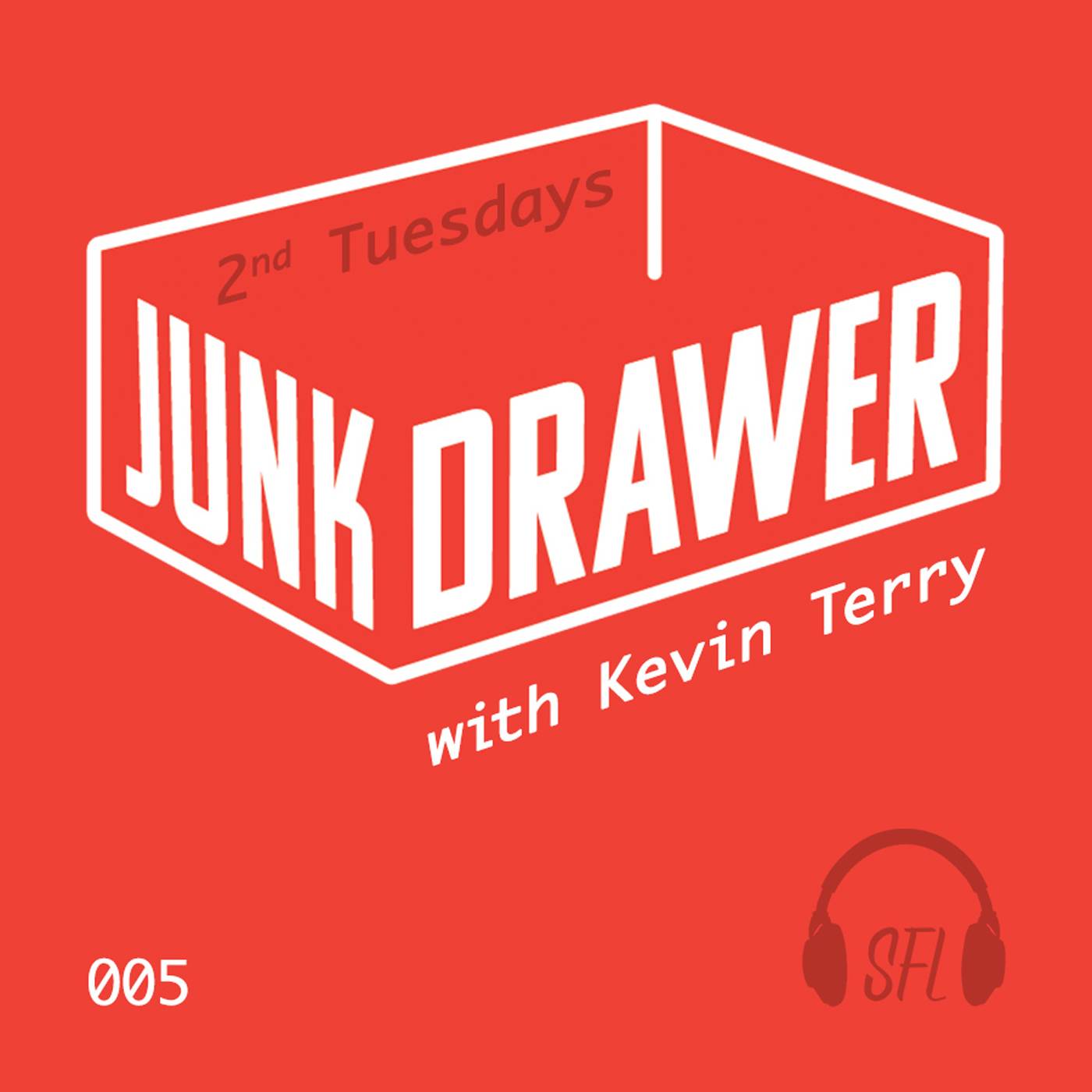 Junk Drawer - Episode 005