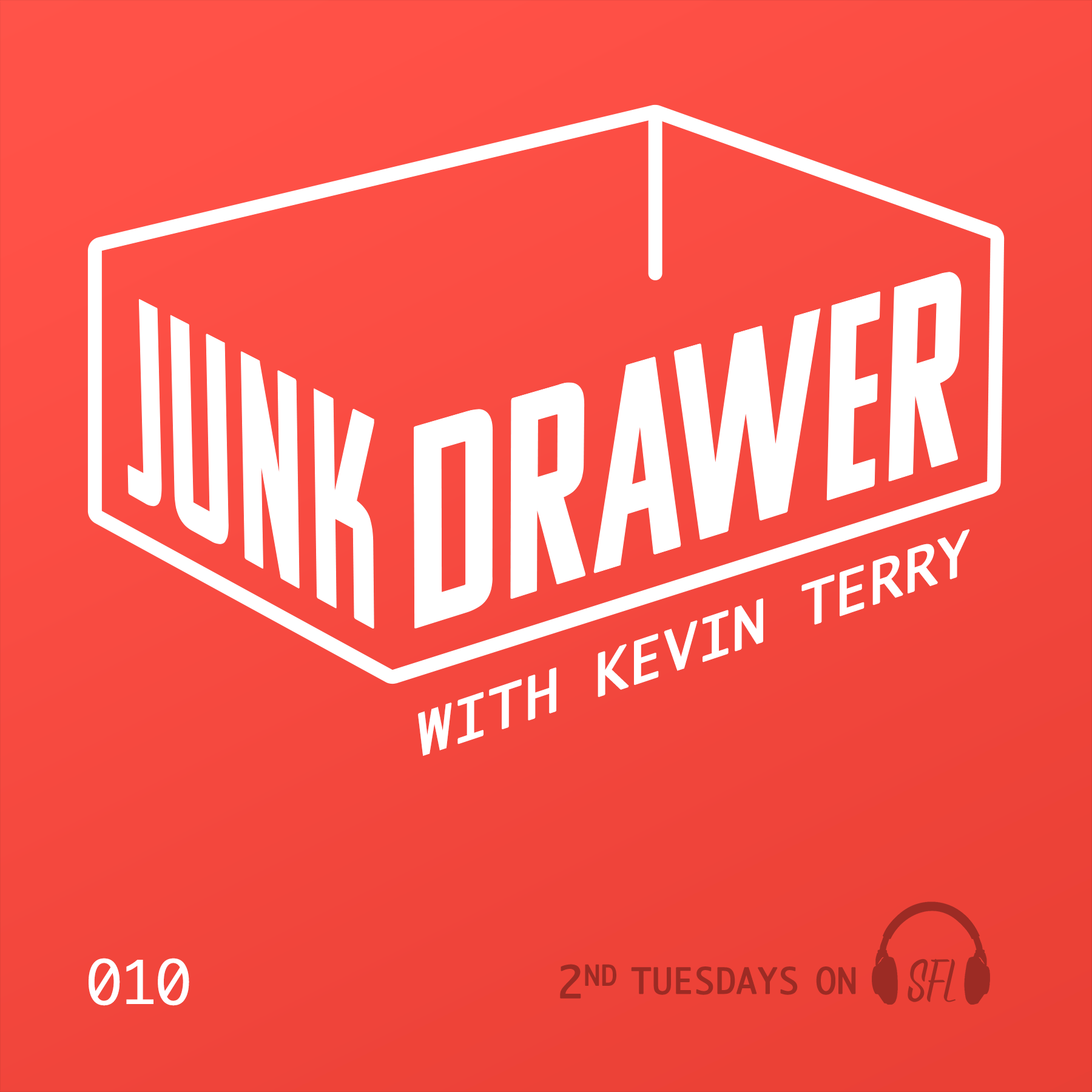 Junk Drawer - Episode 010