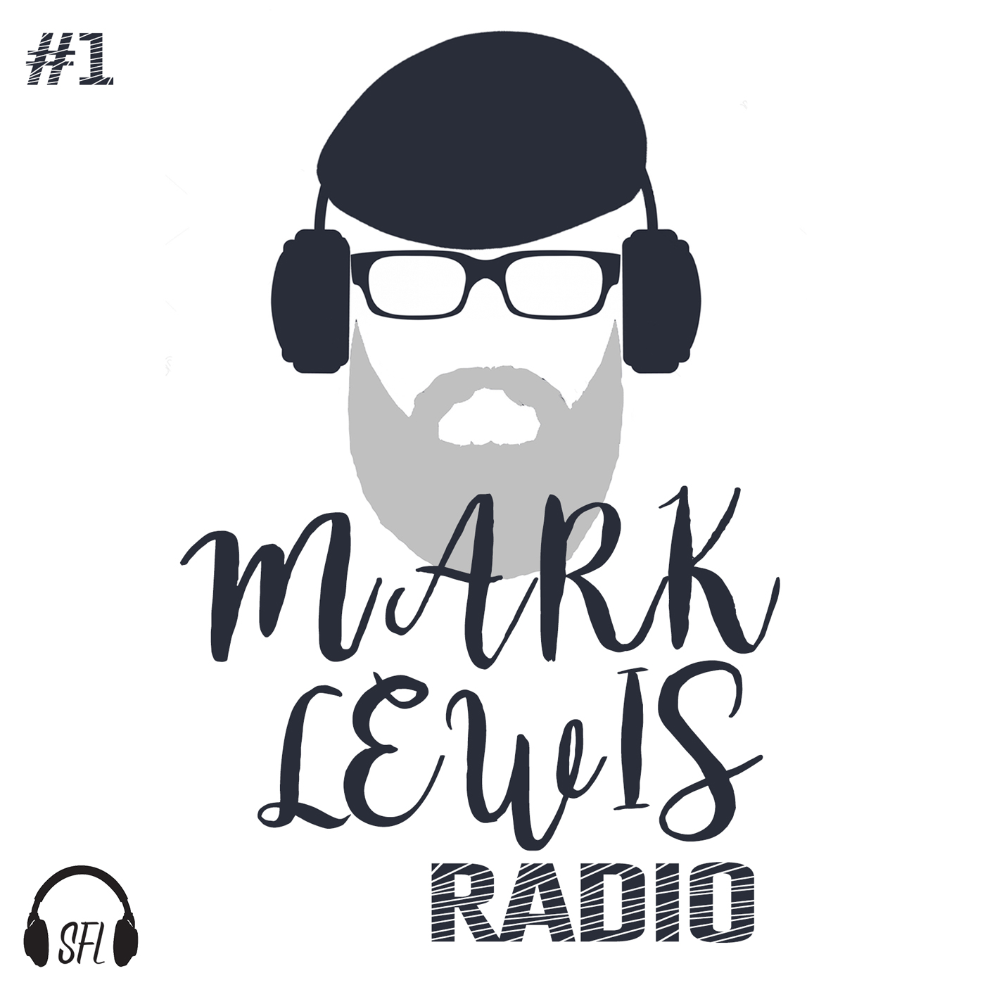 Mark Lewis Radio - Episode 1