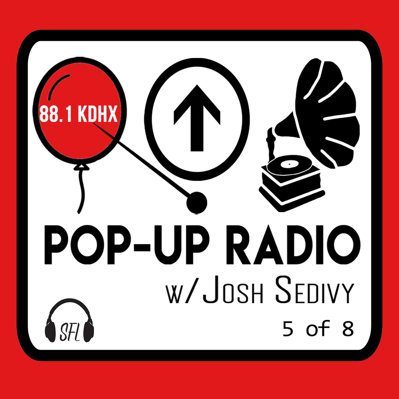 Pop-Up Radio on KDHX - Episode 5