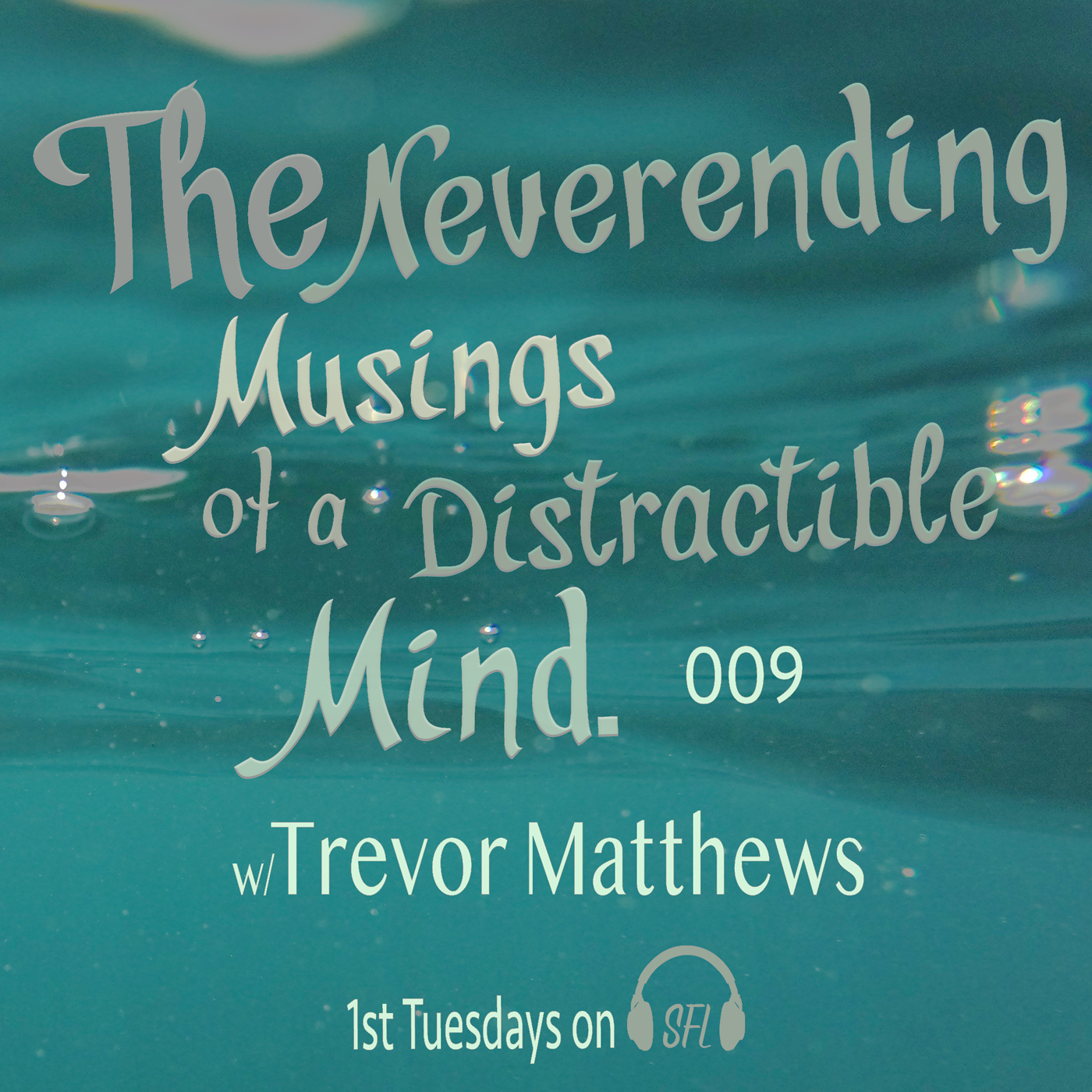 Neverending Musings 008