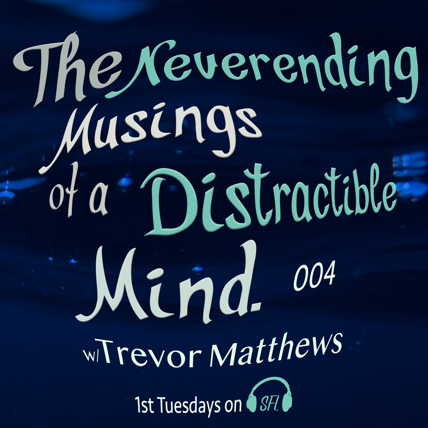 Neverending Musings - Episode 4